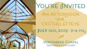 July 14 Wayfarers Chapel - offtheLeftEye event